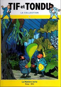 Tif et Tondu T14 : La Matière Verte (0), bd chez Hachette de Rosy, Will