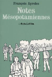 Notes mésopotamiennes, bd chez L'Association de Ayroles