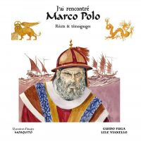 J'ai rencontré Marco Polo : , bd chez Mosquito de Fuga, Vianello