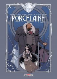 Porcelaine T1 : Gamine (0), comics chez Delcourt de Read, Wildgoose, Rosa, May