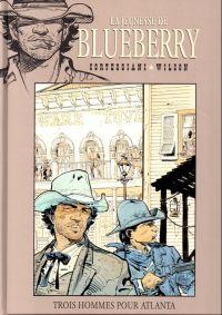 La jeunesse de Blueberry T8 : Trois hommes pour Atlanta (0), bd chez Hachette de Corteggiani, Wilson, Gale