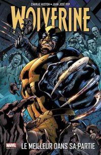 Wolverine - Le meilleur dans sa partie, comics chez Panini Comics de Huston, Juan Jose Ryp, Mossa, Hitch