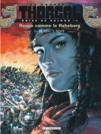 Les Mondes de Thorgal – cycle Kriss de Valnor, T5 : Rouge comme le Raheborg (0), bd chez Le Lombard de Sente, de Vita, Vattani, Spano, Rosinski