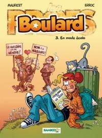 Boulard T3 : En mode écolo (0), bd chez Bamboo de Erroc, Mauricet