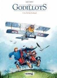 Les Godillots T3 : Le vol du goéland (0), bd chez Bamboo de Olier, Marko