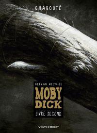 Moby Dick T2, bd chez Vents d'Ouest de Chabouté