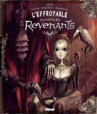 L'Effroyable encyclopédie des revenants, bd chez Glénat de Dubois, Black'Mor, M.