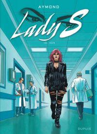 Lady S. T10 : ADN (0), bd chez Dupuis de Aymond, Gérard