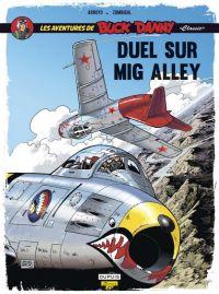 Buck Danny « Classic » T2 : Duel sur Mig Alley (0), bd chez Dupuis de Zumbiehl, Arroyo