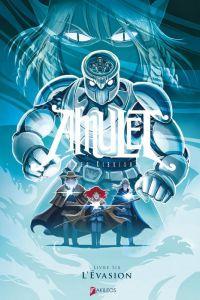 Amulet T6 : L'évasion, comics chez Akileos de Kibuishi