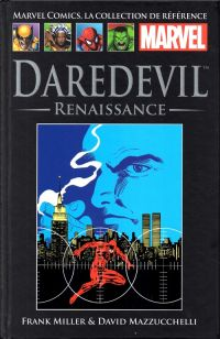 Marvel Comics, la collection de référence T9 : Daredevil - Renaissance (0), comics chez Hachette de Miller, Mazzucchelli, Lewis, Scheele, Avalon studios