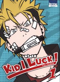 Kid I Luck  T1, manga chez Ki-oon de Osada