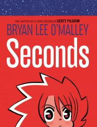 Seconds, comics chez Dargaud de O'Malley, Fischer, Fairbairn