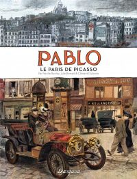 Pablo : Le Paris de Picasso 1900-1908 (0), bd chez Dargaud de Birmant, Rowley, Oubrerie, Desmazières