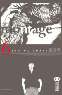 Montage T6, manga chez Kana de Watanabe