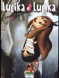 Lucika lucika T6, manga chez Ki-oon de Abe