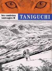 Les contrées sauvages  T1, manga chez Casterman de Taniguchi