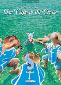 De cape et de crocs – cycle 2, T11 : Vingt mois avant (0), bd chez Delcourt de Ayroles, Masbou