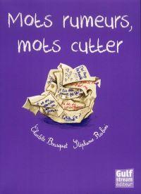 Mots rumeurs, mots cutter, bd chez Gulf Stream de Bousquet, Rubini