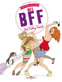 Mes BFF, bd chez Delcourt de Villenoisy, Gaullier