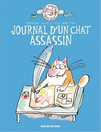 Le Chat assassin T1 : Journal d'un chat assassin (0), bd chez Rue de Sèvres de Deiss, Finne