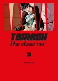 Tamami the observer T3, manga chez Komikku éditions de Hiroto
