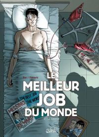 Le Meilleur job du monde T3 : Le Cobaye (0), bd chez Soleil de Bec, Fonteriz, Facio Garcia