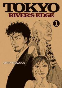 Tokyo river's edge T1, manga chez Delcourt de Hijitaka, Carib, Tanaka