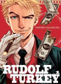 Rudolf Turkey T1, manga chez Komikku éditions de Nagakura