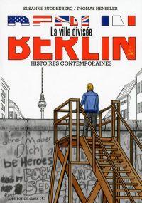 Berlin - La ville divisée, bd chez Des ronds dans l'O de Buddenberg, Henseler