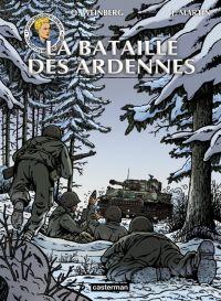 Les Voyages de Lefranc T6 : La bataille des Ardennes (0), bd chez Casterman de Bournier, Weinberg, Wesel