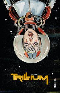 Trillium, comics chez Urban Comics de Lemire, Villarrubia