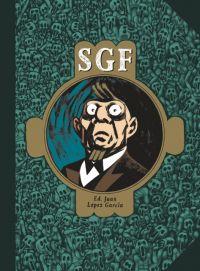 SGF, bd chez Même pas mal Editions de Spruyt