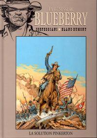 La jeunesse de Blueberry T10 : La solution Pinkerton (0), bd chez Hachette de Corteggiani, Blanc-Dumont, Blanc-Dumont