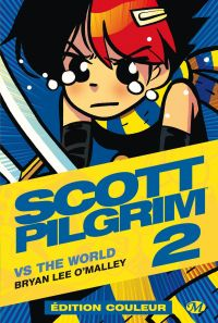 Scott Pilgrim T2 : vs the world, comics chez Milady Graphics de O'Malley, Fairbairn