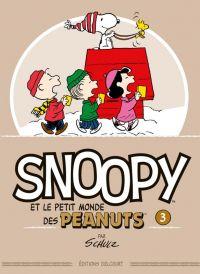 Snoopy et le petit monde des Peanuts T3, comics chez Delcourt de Schulz, Svart