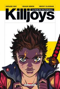 Killjoys, comics chez Delcourt de Way, Simon, Becky Cloonan, Jackson