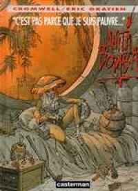 Anita Bomba T2 : C' est pas parce que je suis pauvre (0), bd chez Casterman de Gratien, Cromwell