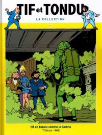 Tif et Tondu T17 : Tif et Tondu contre le Cobra (0), bd chez Hachette de Tillieux, Will