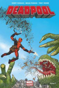 Deadpool (2013) T1 : Deadpool président ! (0), comics chez Panini Comics de Posehn, Duggan, Moore, Staples, Darrow