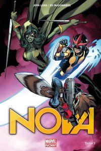 Nova (vol.5) T1 : Origines (0), comics chez Panini Comics de Loeb, McGuinness, Delgado, Gracia
