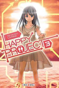 Happy project  T3, manga chez Soleil de Ochiai