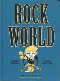 RockWorld, bd chez The Hoochie Coochie de Orsted, Mosdal