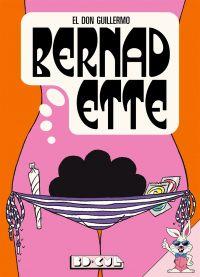 Bernadette, bd chez Les Requins Marteaux de El Don Guillermo