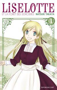 Liselotte et la forêt des sorcières  T1, manga chez Delcourt de Takaya
