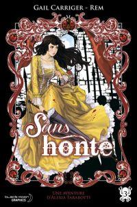 Le protectorat de l'ombrelle - une aventure d'Alexia Tarabotti T3 : Sans honte (0), manga chez Pika de Carriger, Rem