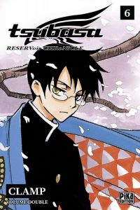 Tsubasa RESERVoir CHRoNiCLE – Edition double, T6, manga chez Pika de Clamp