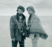 Star Wars : Le making of, comics chez Akileos de Rinzler