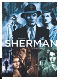 Sherman : , bd chez Le Lombard de Desberg, Griffo