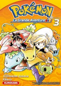 Pokémon la grande aventure  T3, manga chez Kurokawa de Kusaka, Mato
